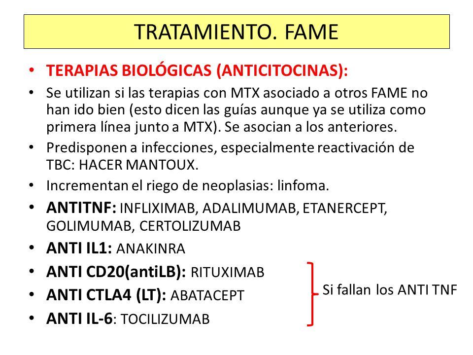 TERAPIAS BIOLÓGICAS (ANTICITOCINAS): Se utilizan si las terapias con MTX asociado a otros FAME no han ido bien (esto dicen las guías aunque ya se util