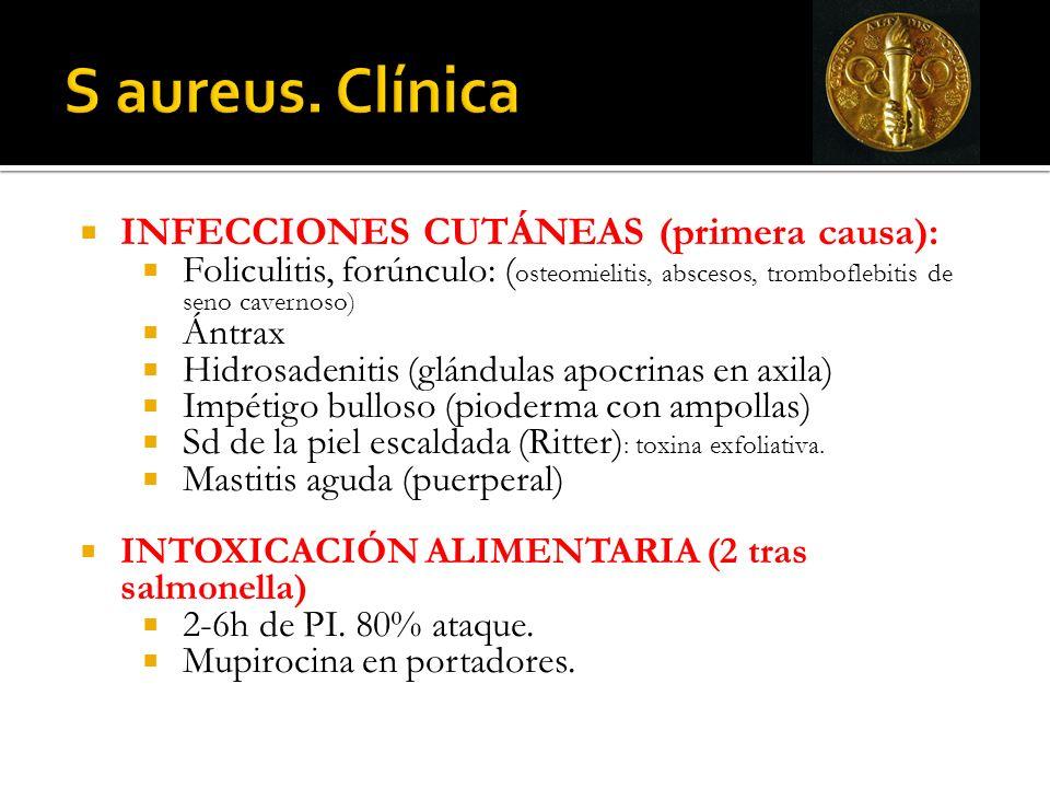 INFECCIONES CUTÁNEAS (primera causa): Foliculitis, forúnculo: ( osteomielitis, abscesos, tromboflebitis de seno cavernoso) Ántrax Hidrosadenitis (glán