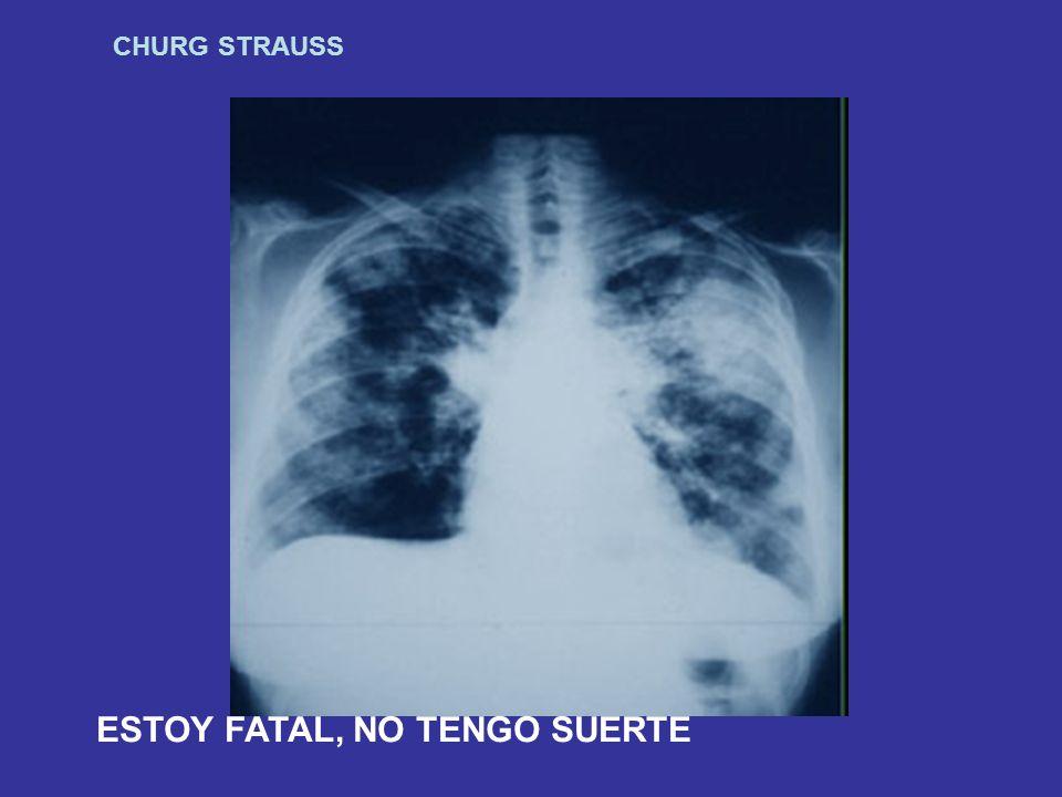 CHURG STRAUSS TENGO UNOS PITOS Y UN AHOGO DE LA MUERTE