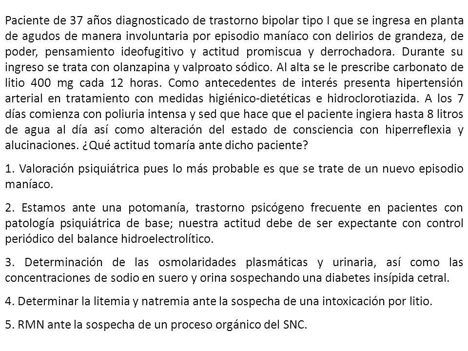 Paciente de 37 años diagnosticado de trastorno bipolar tipo I que se ingresa en planta de agudos de manera involuntaria por episodio maníaco con delir