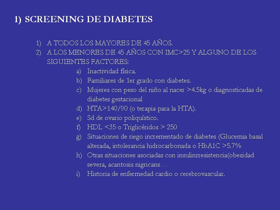 CRITERIOS DIAGNÓSTICOS (ADA 2010): Se añade la Hemoglobina glicosilada tanto para diagnóstico de diabetes como para definir una nueva categoría de rie