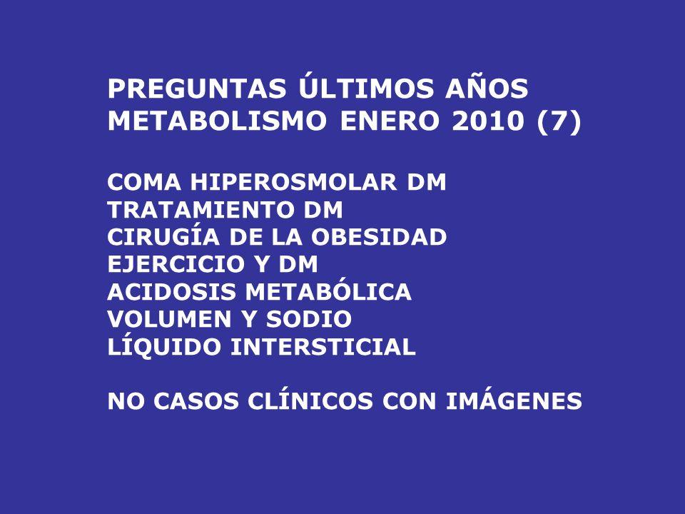 RESUMEN PREGUNTAS METABOLISMO (10-11/AÑO) HEMOCROMATOSIS – WILSON (0-1/AÑO) DIABETES – S.METABÓLICO (4/AÑO) PORFIRIAS – GOTA (1-2/AÑO) ELECTROLITOS Y
