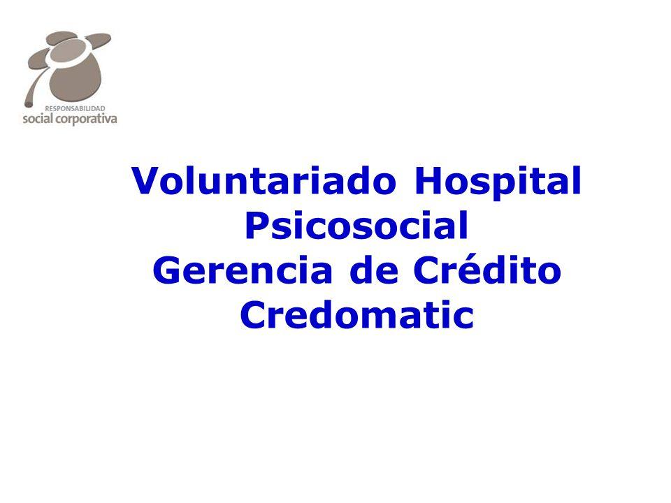 eado® Voluntariado Hospital Psicosocial Gerencia de Crédito Credomatic