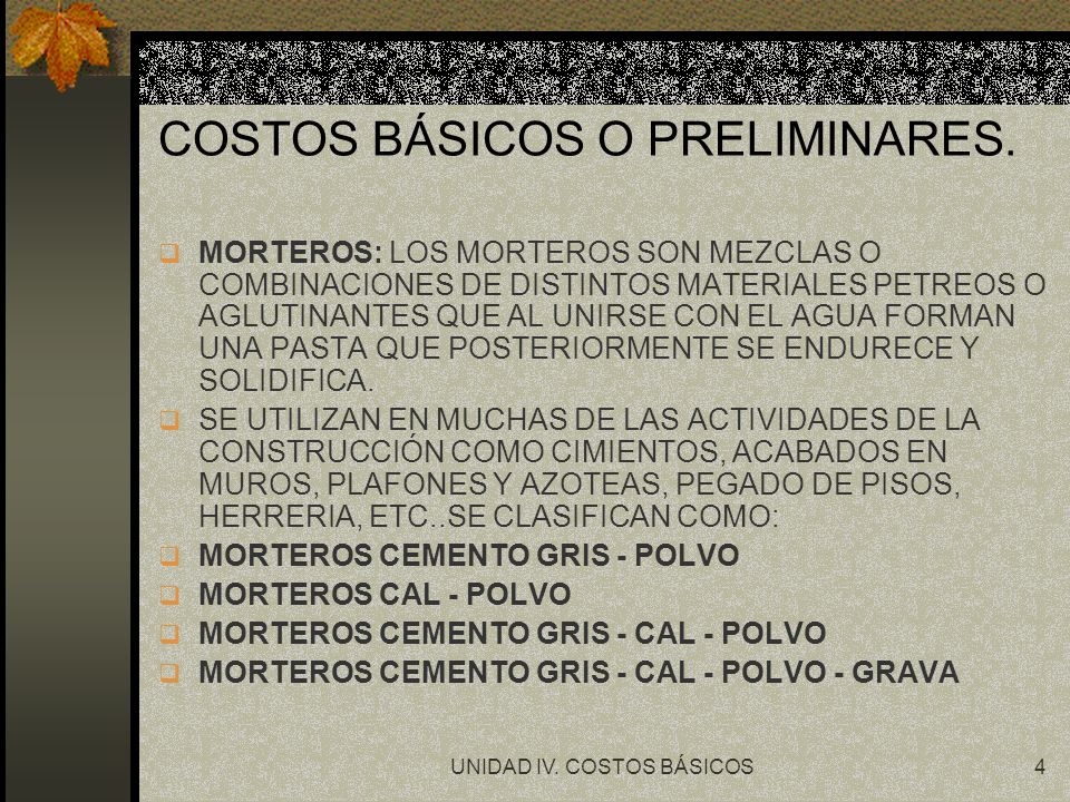 UNIDAD IV.COSTOS BÁSICOS15 COSTO HORARIO. GASTOS FIJOS Y GASTOS DE OPERACIÓN.