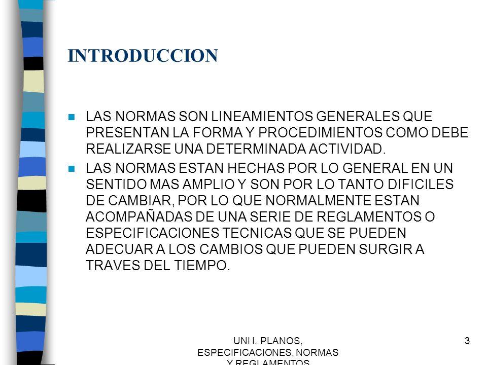 UNI I.PLANOS, ESPECIFICACIONES, NORMAS Y REGLAMENTOS 34 IMSS.