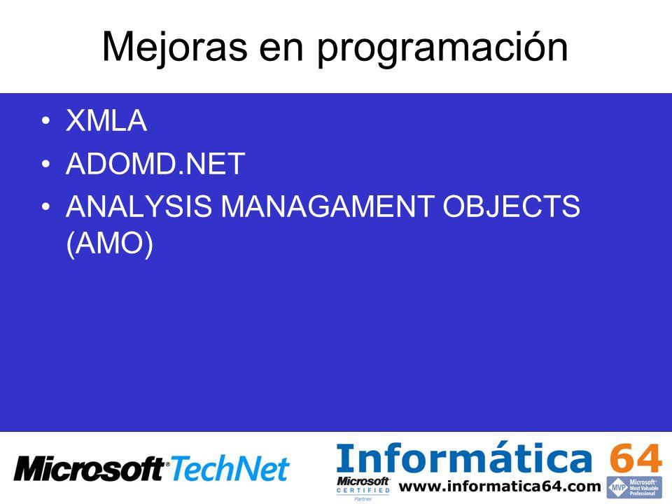 Mejoras en programación XMLA ADOMD.NET ANALYSIS MANAGAMENT OBJECTS (AMO)