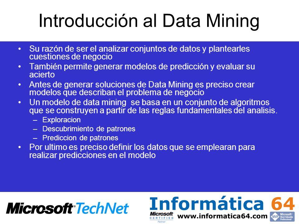 Introducción al Data Mining Su razón de ser el analizar conjuntos de datos y plantearles cuestiones de negocio También permite generar modelos de pred