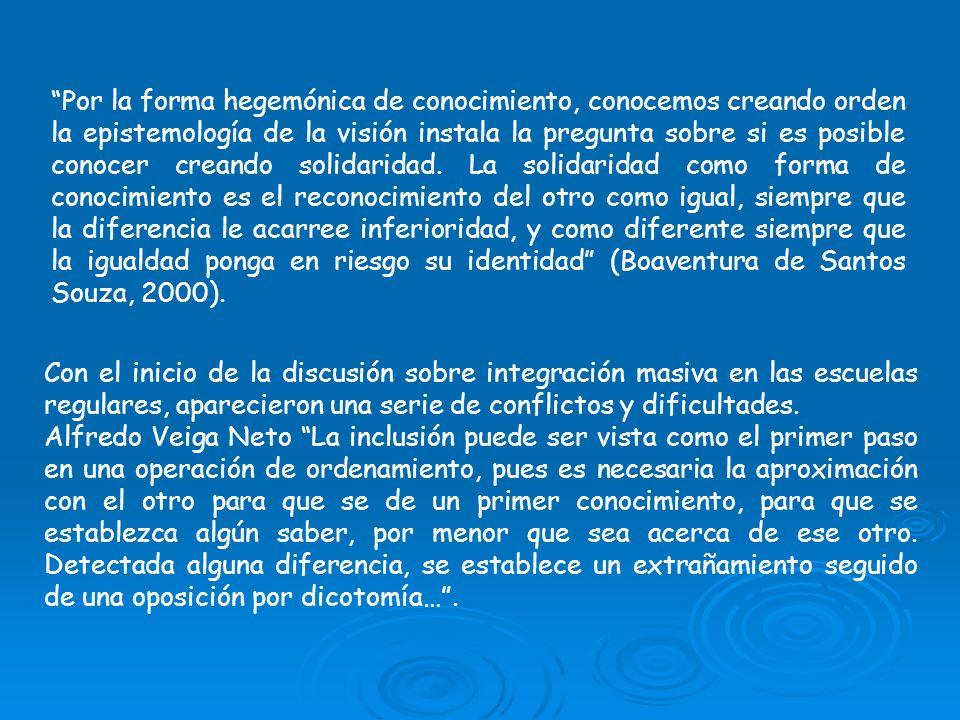 Con el inicio de la discusión sobre integración masiva en las escuelas regulares, aparecieron una serie de conflictos y dificultades. Alfredo Veiga Ne