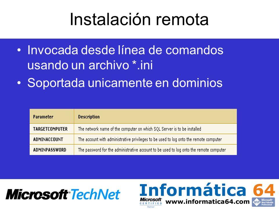 Instalación remota Invocada desde línea de comandos usando un archivo *.ini Soportada unicamente en dominios