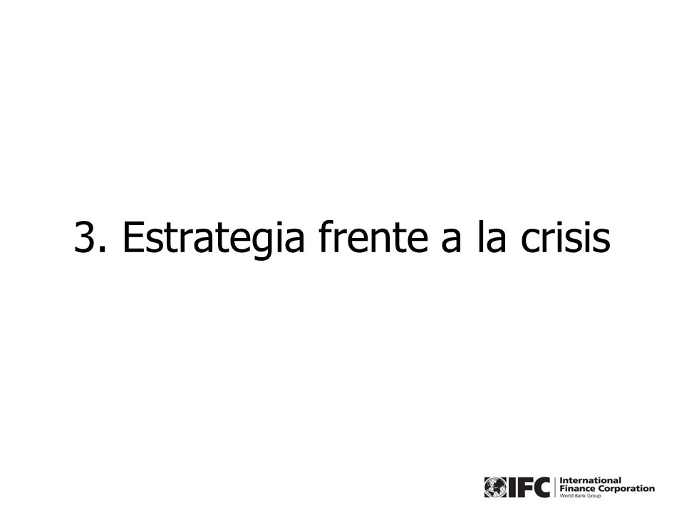 3. Estrategia frente a la crisis