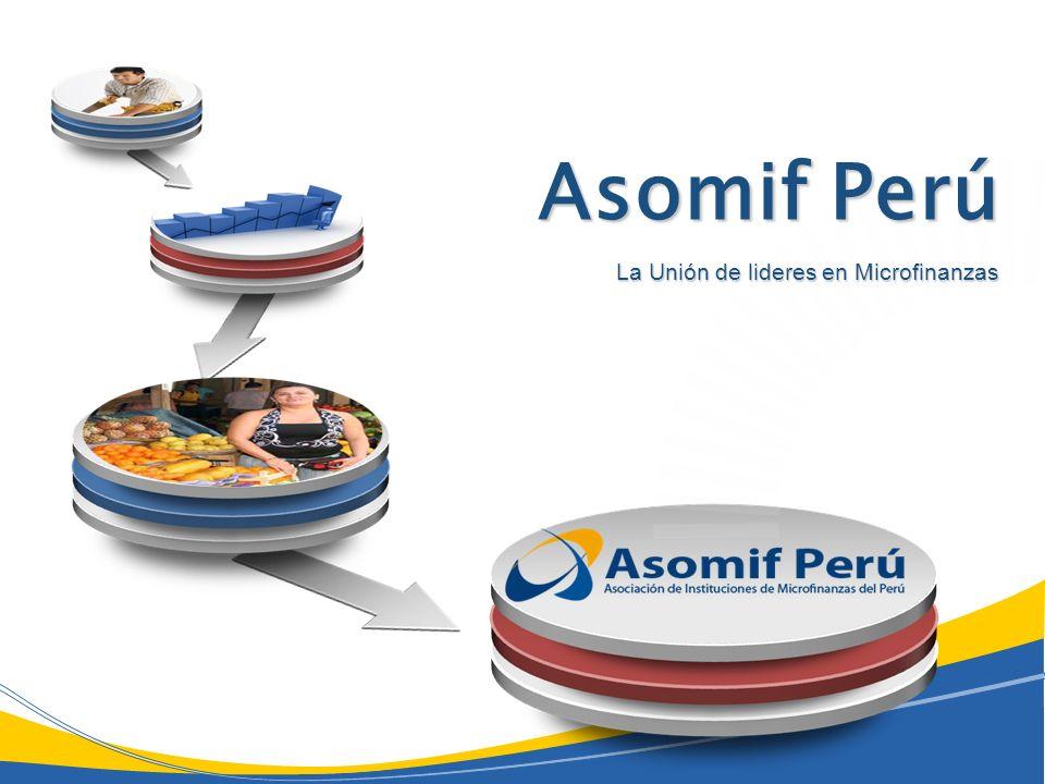 Asomif Perú La Unión de lideres en Microfinanzas