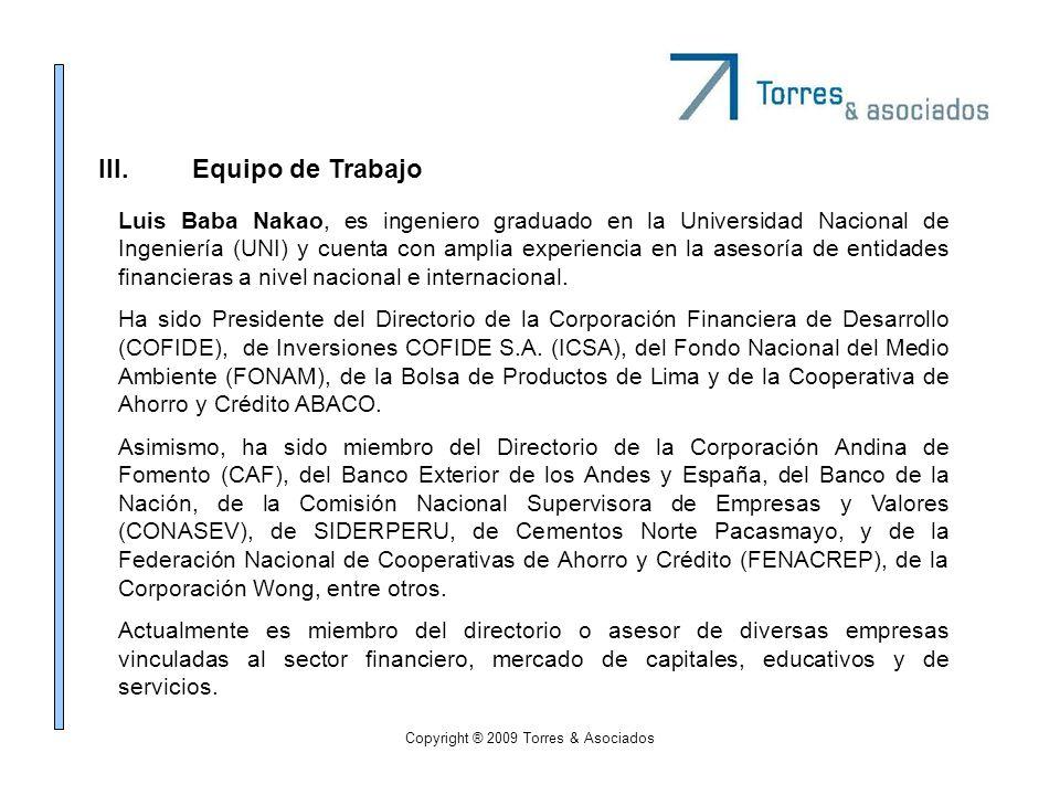 Copyright ® 2009 Torres & Asociados Luis Baba Nakao, es ingeniero graduado en la Universidad Nacional de Ingeniería (UNI) y cuenta con amplia experien
