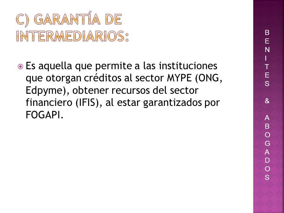 Es aquella que permite a las instituciones que otorgan créditos al sector MYPE (ONG, Edpyme), obtener recursos del sector financiero (IFIS), al estar