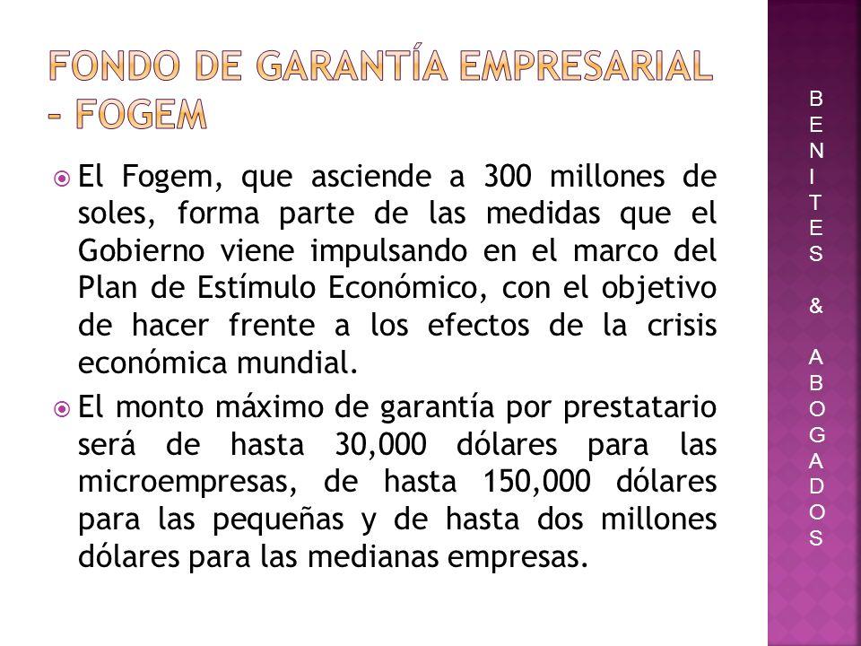 El Fogem, que asciende a 300 millones de soles, forma parte de las medidas que el Gobierno viene impulsando en el marco del Plan de Estímulo Económico