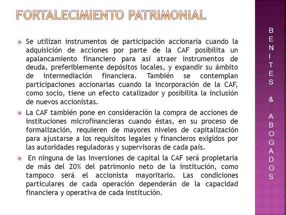 Se utilizan instrumentos de participación accionaria cuando la adquisición de acciones por parte de la CAF posibilita un apalancamiento financiero par