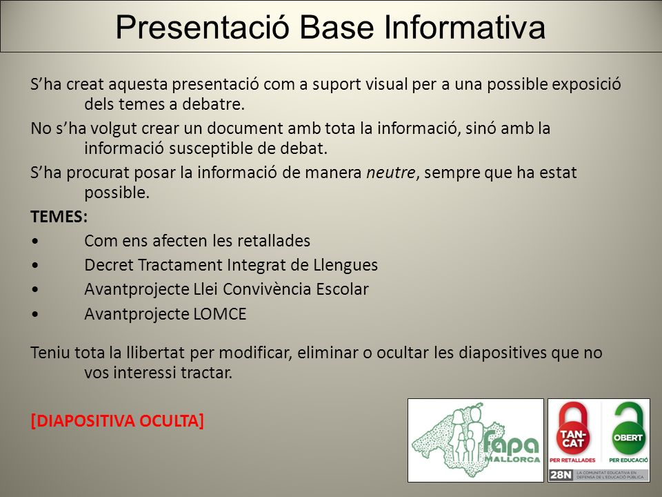 Sha creat aquesta presentació com a suport visual per a una possible exposició dels temes a debatre.
