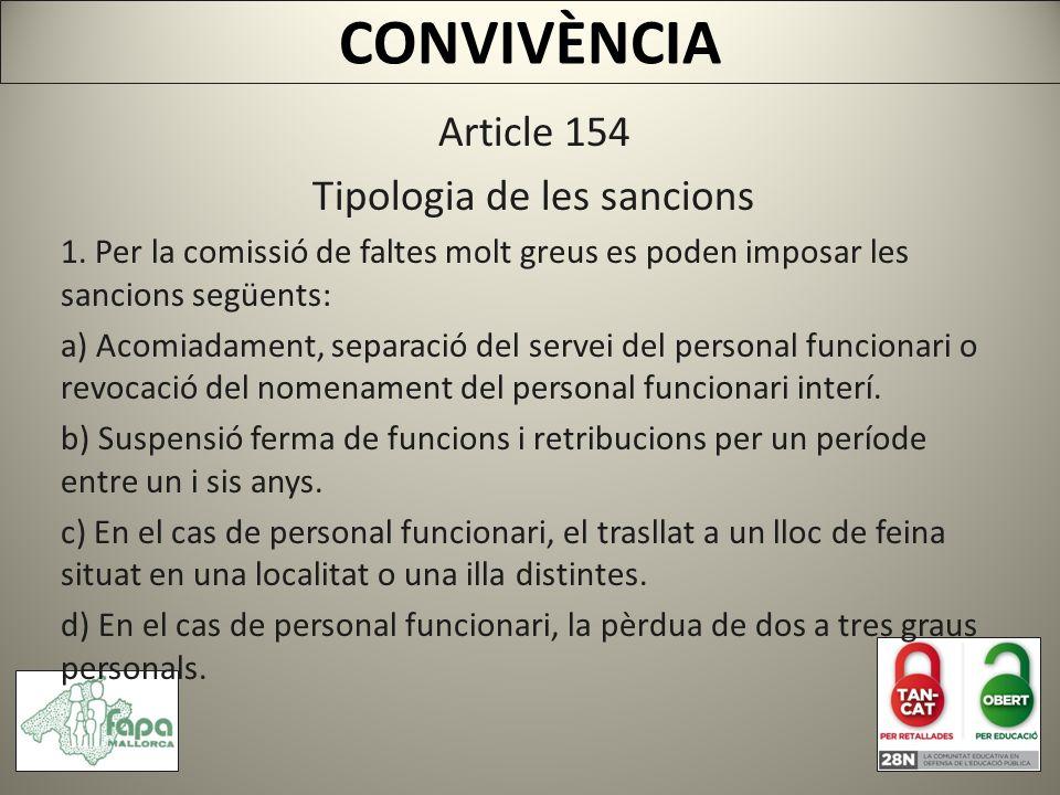 CONVIVÈNCIA Article 154 Tipologia de les sancions 1.