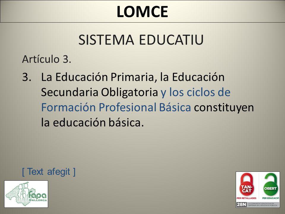 SISTEMA EDUCATIU Artículo 3.