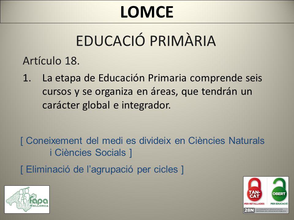 EDUCACIÓ PRIMÀRIA Artículo 18.