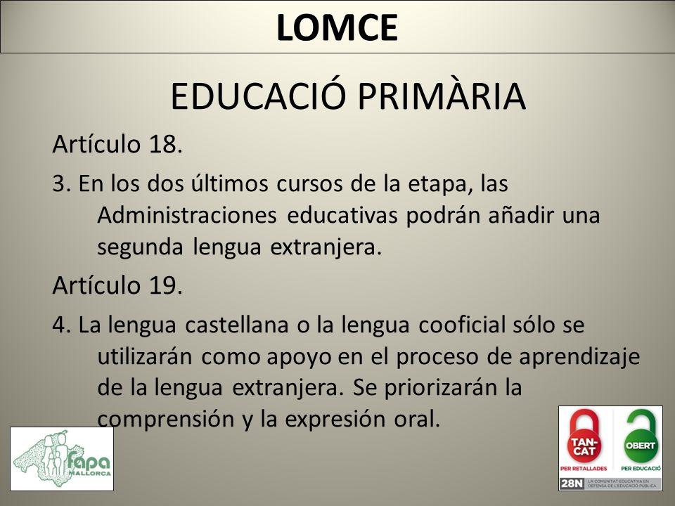 EDUCACIÓ PRIMÀRIA Artículo 18. 3.