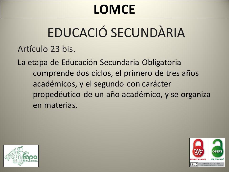EDUCACIÓ SECUNDÀRIA Artículo 23 bis.