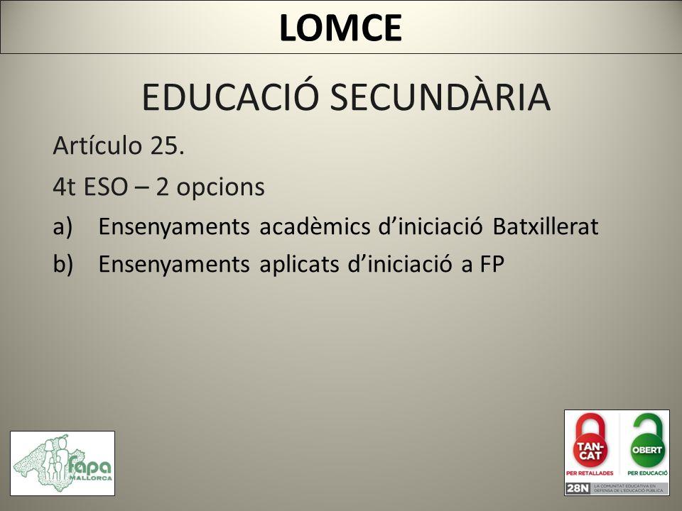 EDUCACIÓ SECUNDÀRIA Artículo 25.