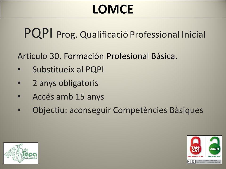 PQPI Prog. Qualificació Professional Inicial Artículo 30.