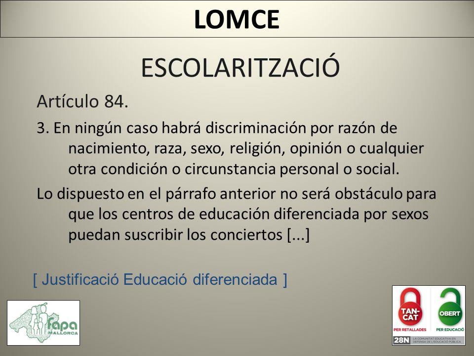 ESCOLARITZACIÓ Artículo 84. 3.