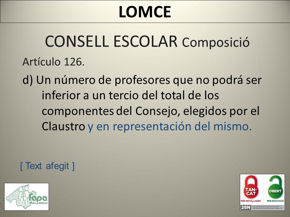 CONSELL ESCOLAR Composició Artículo 126.
