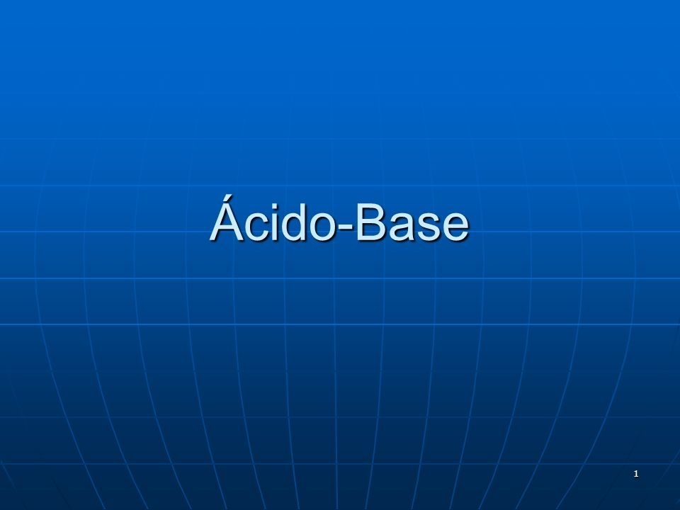 1 Ácido-Base