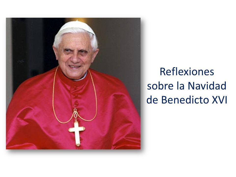 Reflexiones sobre la Navidad de Benedicto XVI