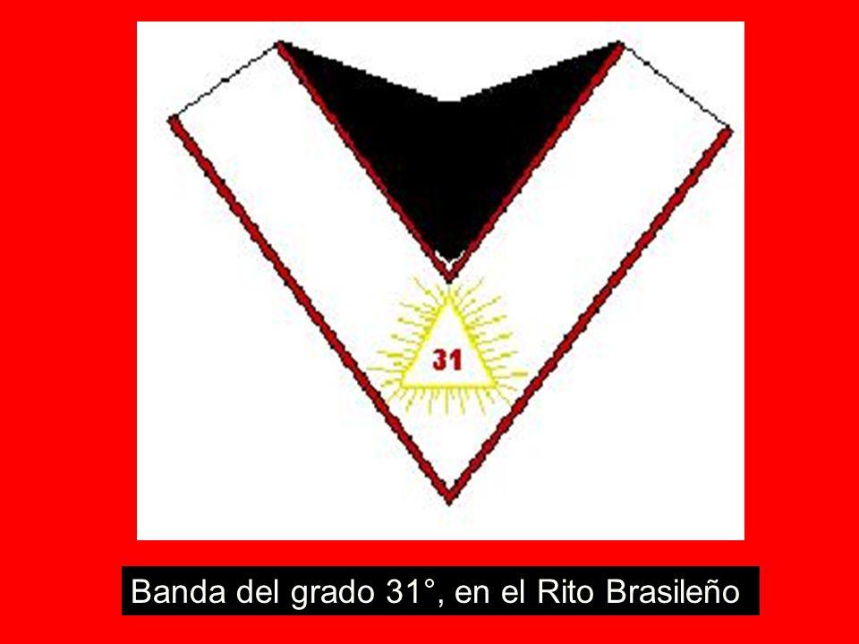 Banda del grado 31°, en el Rito Brasileño