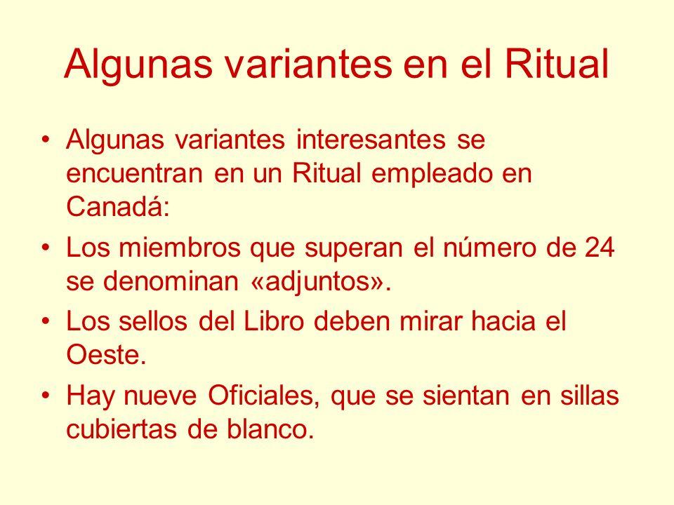 Algunas variantes en el Ritual Algunas variantes interesantes se encuentran en un Ritual empleado en Canadá: Los miembros que superan el número de 24