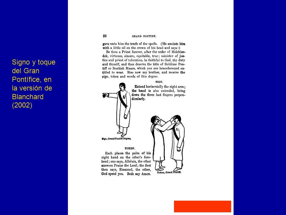 Signo y toque del Gran Pontífice, en la versión de Blanchard (2002)
