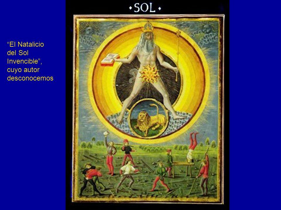 El Natalicio del Sol Invencible, cuyo autor desconocemos