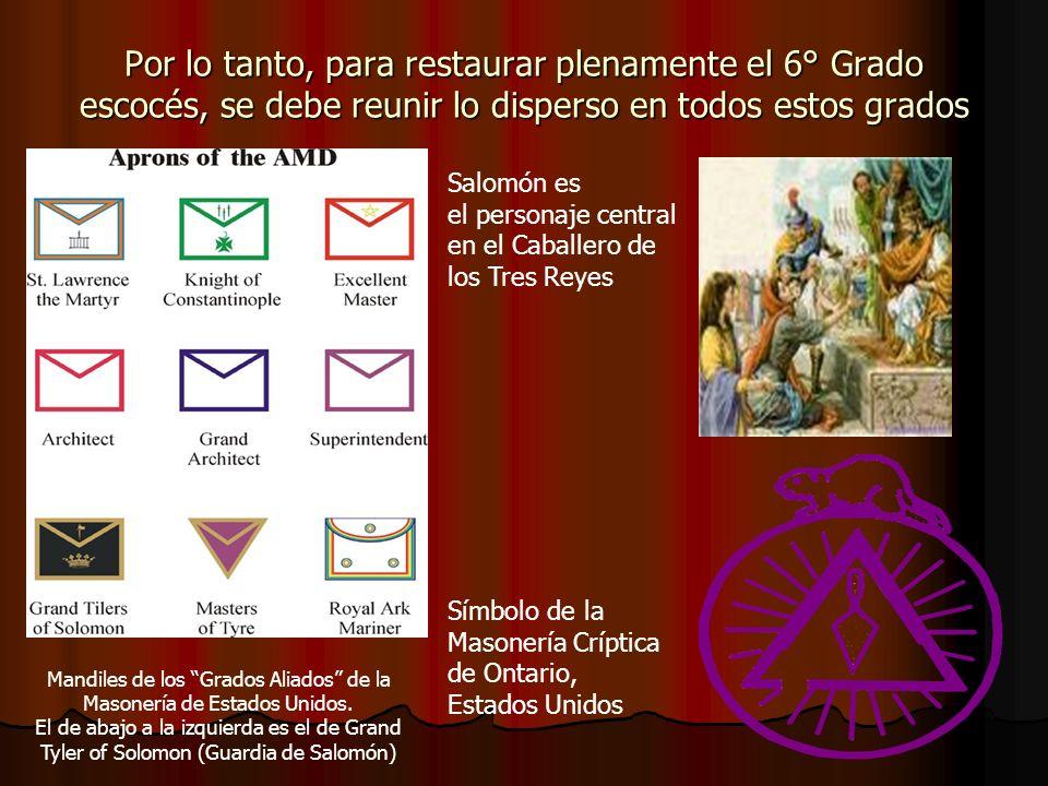 Deberían recuperarse (reintegrarse) símbolos de otros grados Las dos velas (del Caballero de los Tres Reyes).