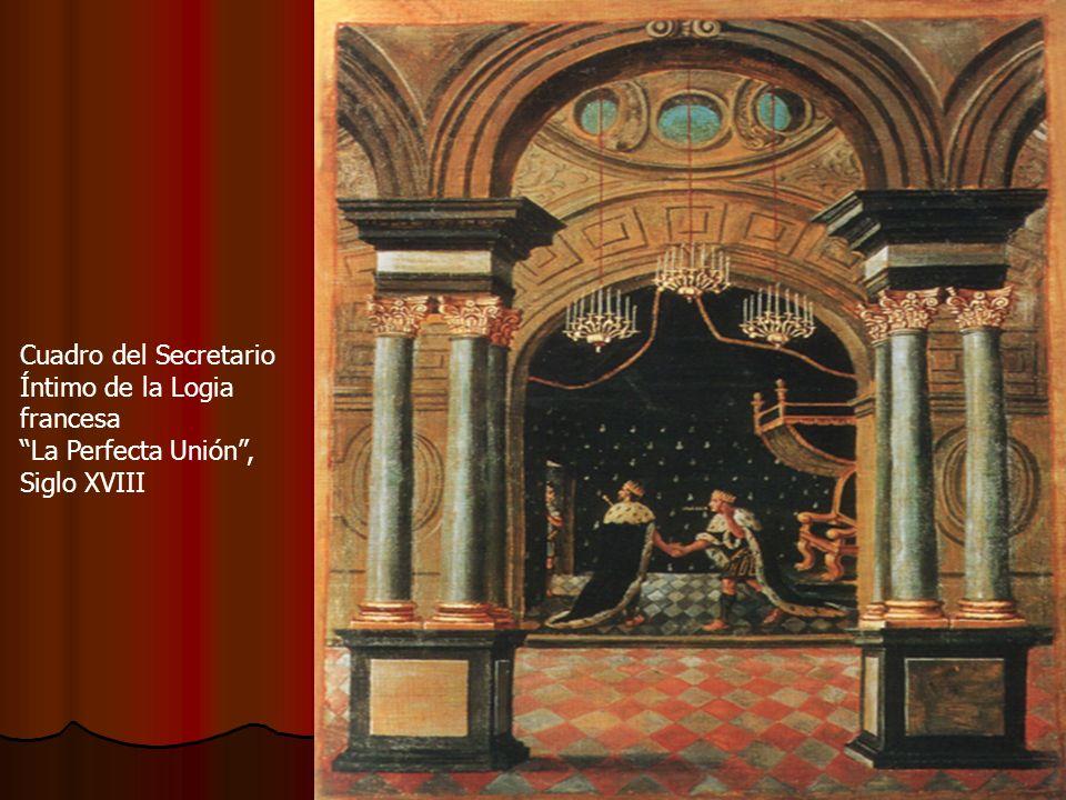 Cuadro del Secretario Íntimo de la Logia francesa La Perfecta Unión, Siglo XVIII