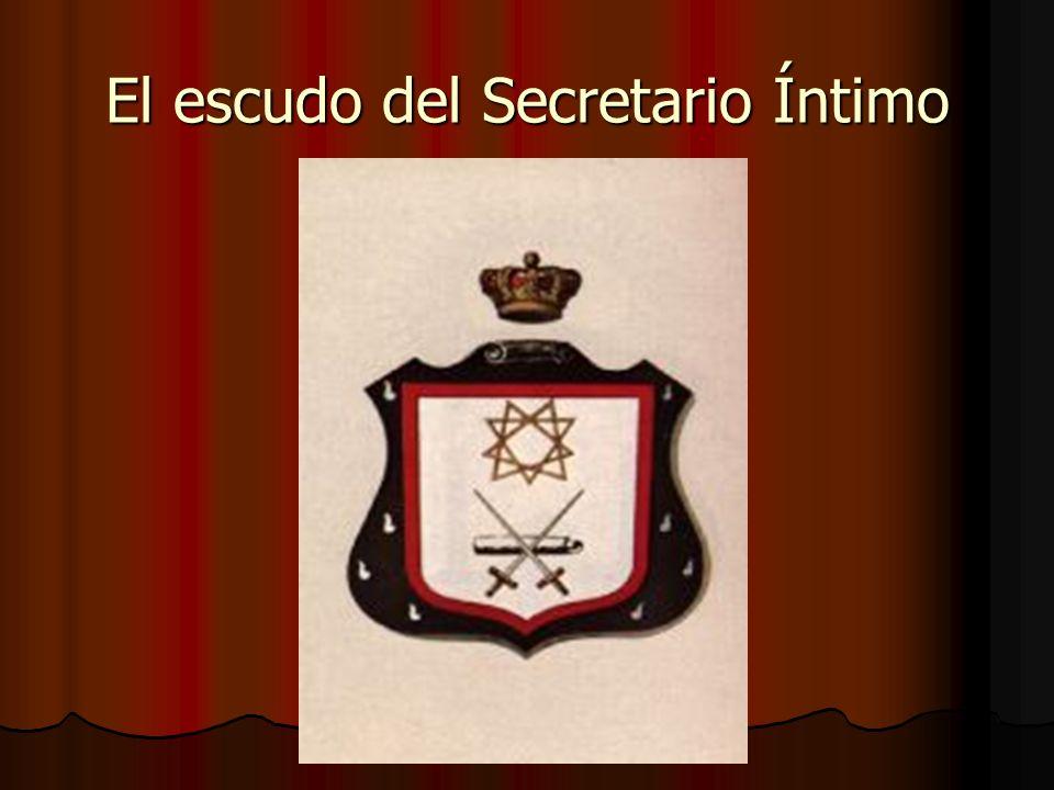 El escudo del Secretario Íntimo