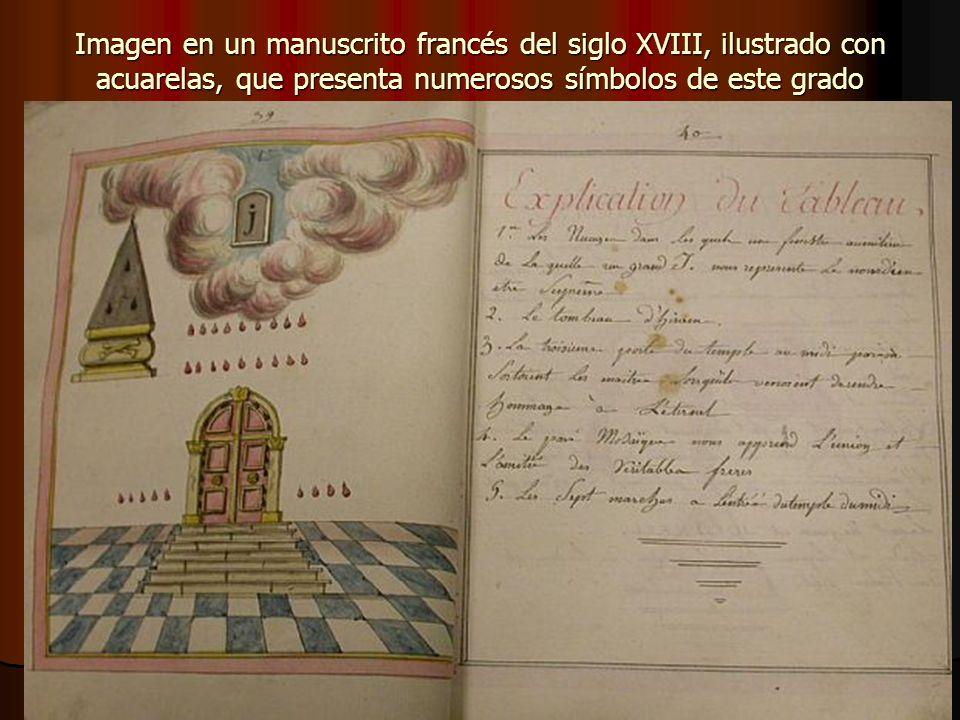 Imagen en un manuscrito francés del siglo XVIII, ilustrado con acuarelas, que presenta numerosos símbolos de este grado