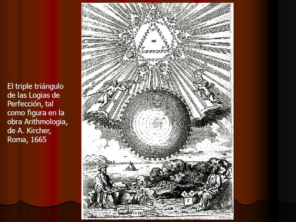 El triple triángulo de las Logias de Perfección, tal como figura en la obra Arithmologia, de A. Kircher, Roma, 1665