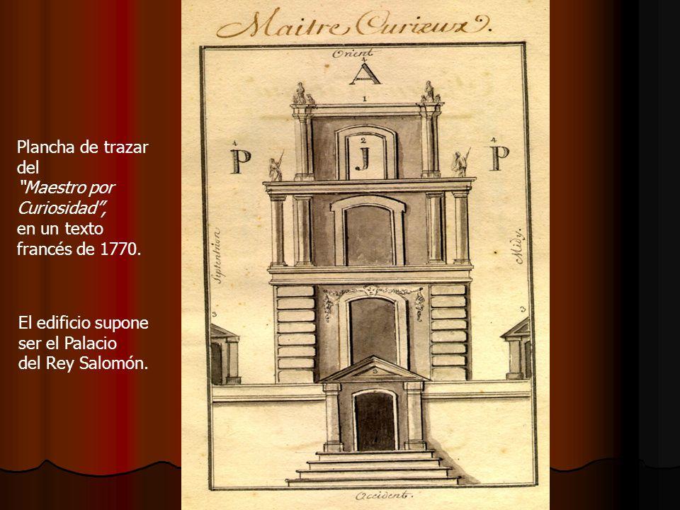 Plancha de trazar del Maestro por Curiosidad, en un texto francés de 1770. El edificio supone ser el Palacio del Rey Salomón.