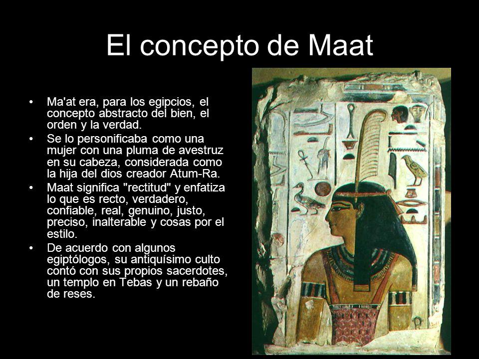 Cuando el corazón del difunto era tan ligero como la pluma de Maat, se transformaba en el de La Palabra Verdadera, el Justificado, y podía ingresar al reino de Osiris