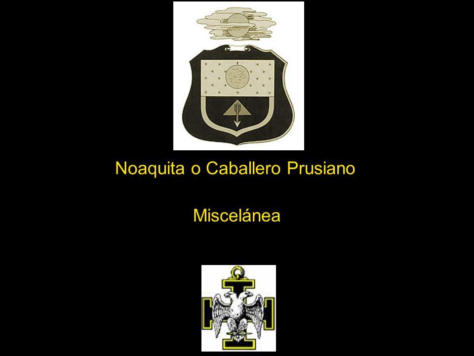 Noaquita o Caballero Prusiano Miscelánea