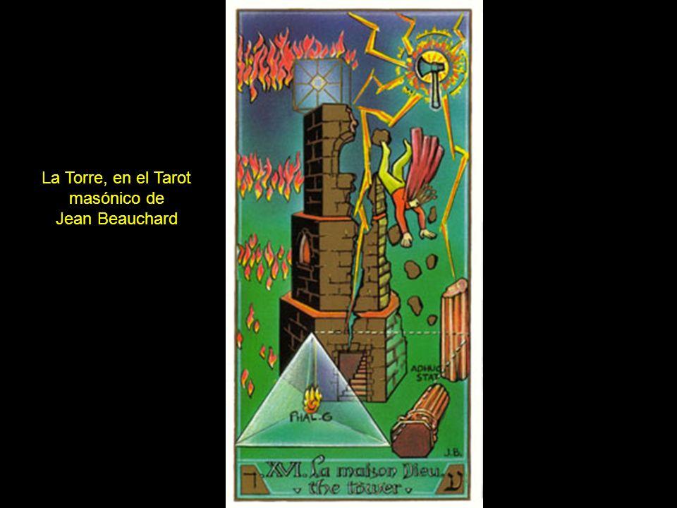 La Torre, en el Tarot masónico de Jean Beauchard