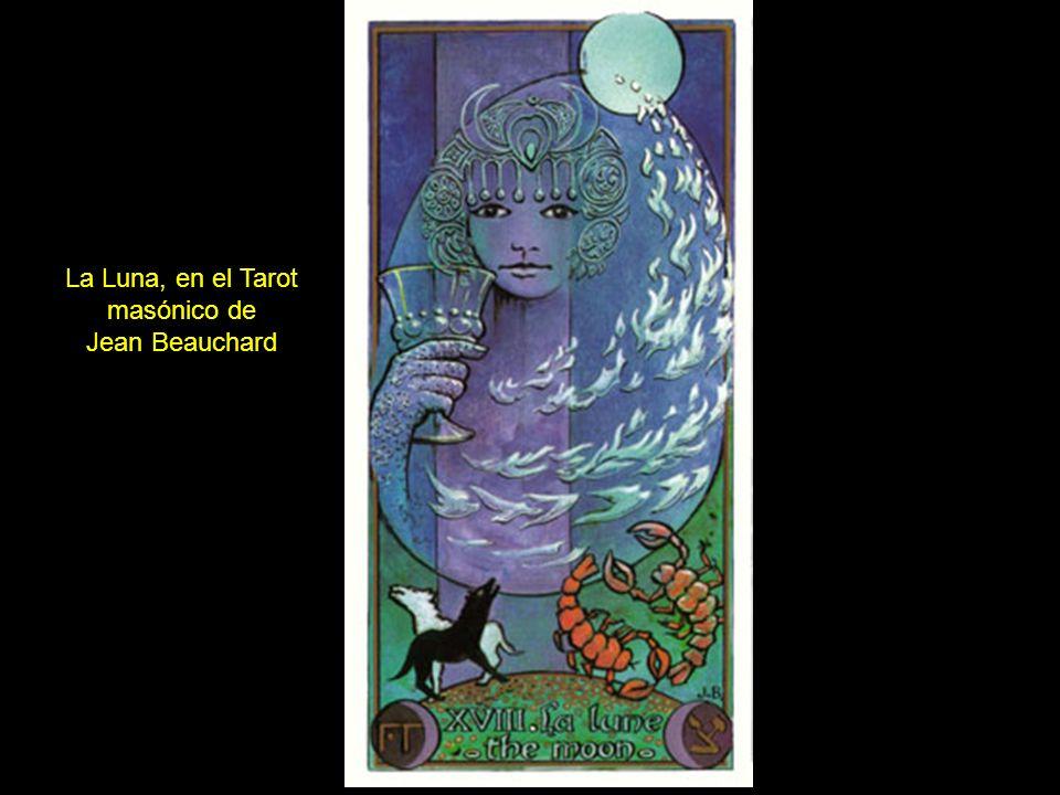 La Luna, en el Tarot masónico de Jean Beauchard