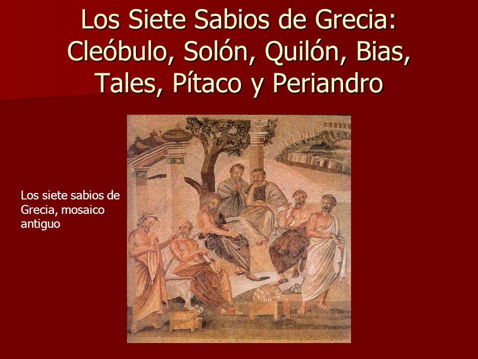 Los Siete Sabios de Grecia: Cleóbulo, Solón, Quilón, Bias, Tales, Pítaco y Periandro Los siete sabios de Grecia, mosaico antiguo
