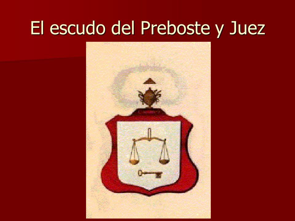El escudo del Preboste y Juez