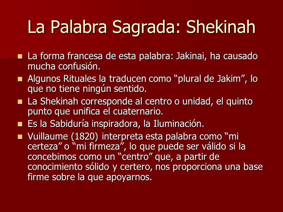 La Palabra Sagrada: Shekinah La forma francesa de esta palabra: Jakinai, ha causado mucha confusión. La forma francesa de esta palabra: Jakinai, ha ca