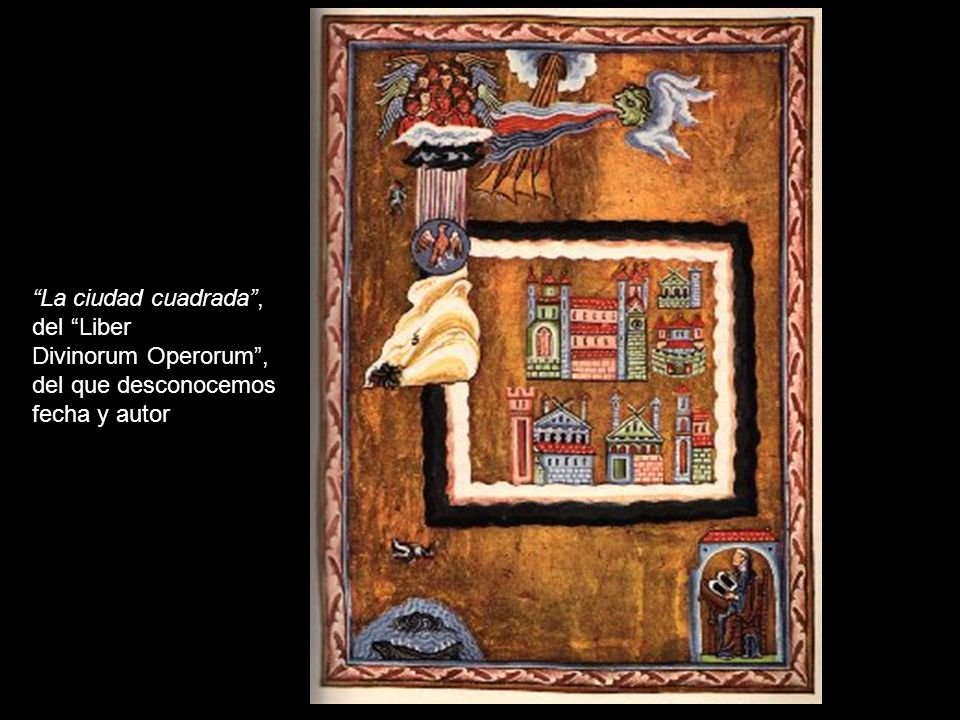 La ciudad cuadrada, del Liber Divinorum Operorum, del que desconocemos fecha y autor