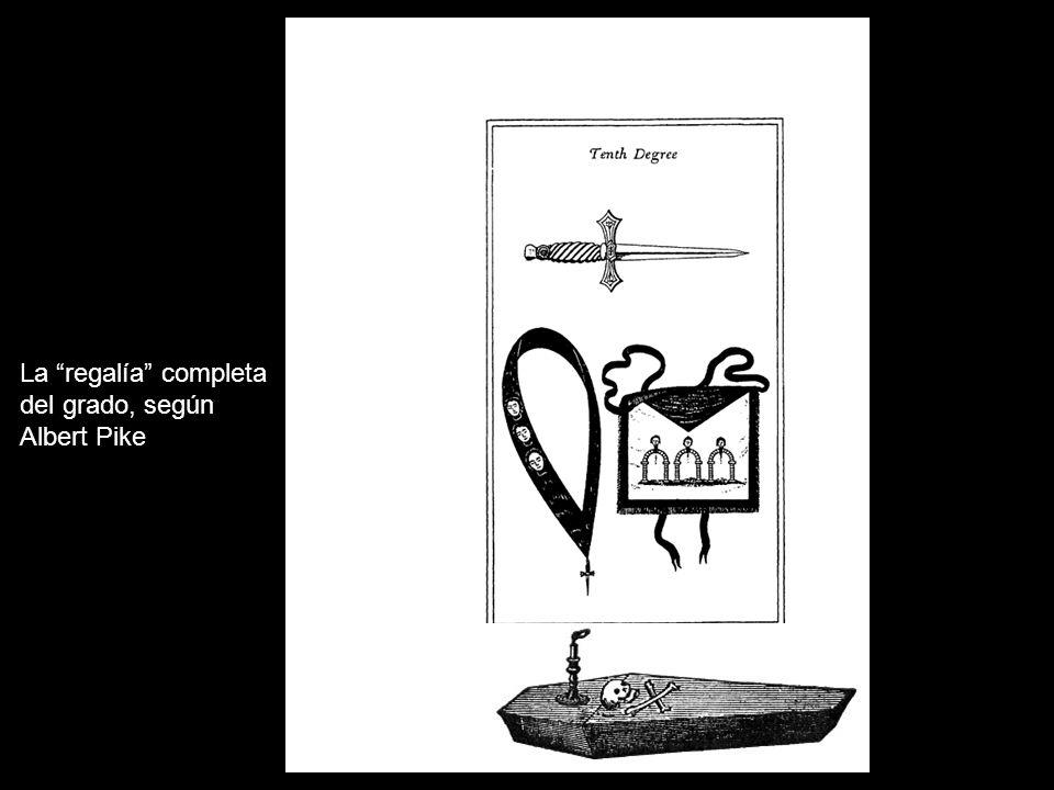 La regalía completa del grado, según Albert Pike
